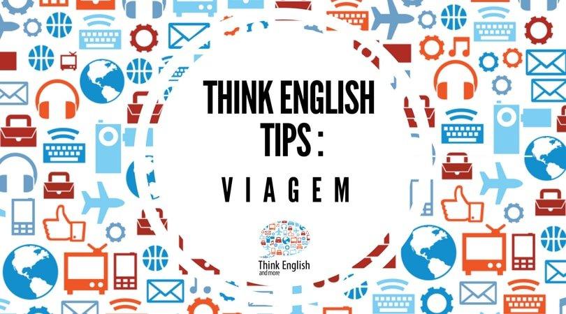 THINK ENGLISH TIPS