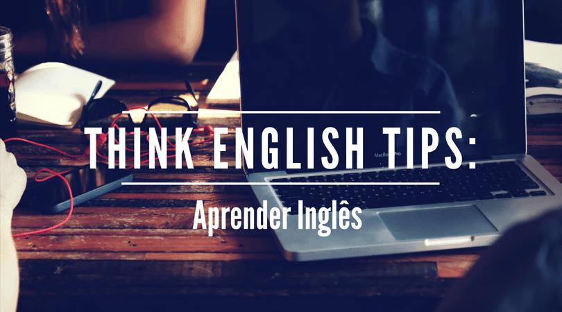 THINK ENGLISH TIPS (1)