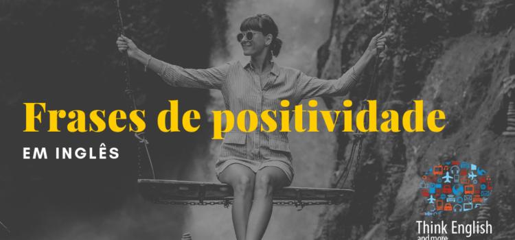 Frases de positividade em Inglês